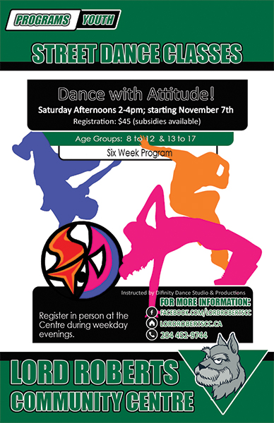 Poster made for Lord Roberts Community Centre 'Dance with Attitude!' Street Dance Classes.